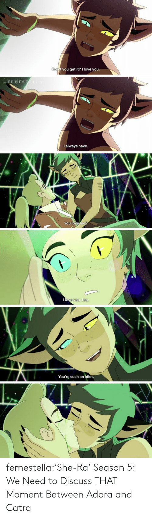 princesses: femestella:'She-Ra' Season 5: We Need to Discuss THAT Moment Between Adora and Catra
