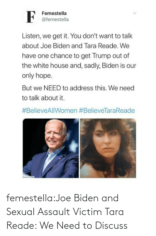 discussion: femestella:Joe Biden and Sexual Assault Victim Tara Reade: We Need to Discuss