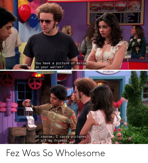 fez: Fez Was So Wholesome