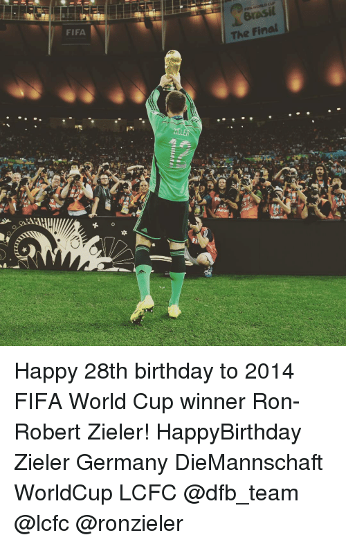 Lcfc: FIFA  The Final  #2  aatl  Bae Happy 28th birthday to 2014 FIFA World Cup winner Ron-Robert Zieler! HappyBirthday Zieler Germany DieMannschaft WorldCup LCFC @dfb_team @lcfc @ronzieler