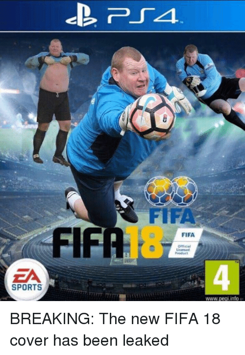 Fifa, Memes, and Sports: FIFA  ZA  SPORTS  FIFA  www.pegi info r BREAKING: The new FIFA 18 cover has been leaked