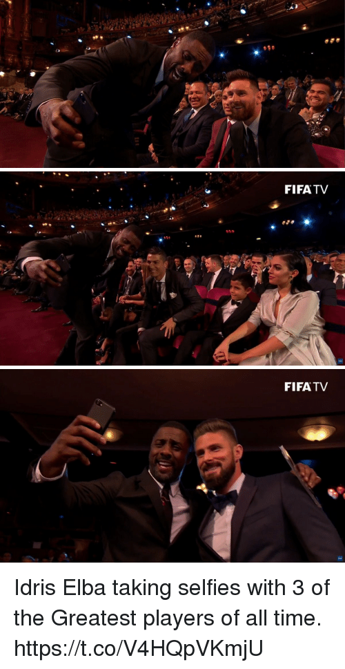 Idris Elba: FIFATV   FIFATV Idris Elba taking selfies with 3 of the Greatest players of all time. https://t.co/V4HQpVKmjU