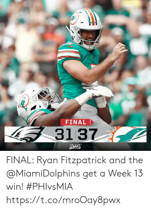 Ryan Fitzpatrick: FINAL  31 37 FINAL: Ryan Fitzpatrick and the @MiamiDolphins get a Week 13 win! #PHIvsMIA https://t.co/mroOay8pwx