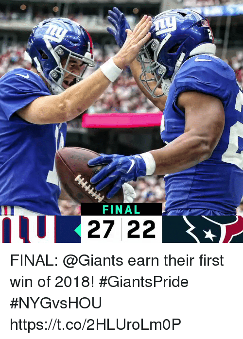Memes, Giants, and 🤖: FINAL  IIU  U 27 22 FINAL: @Giants earn their first win of 2018! #GiantsPride #NYGvsHOU https://t.co/2HLUroLm0P