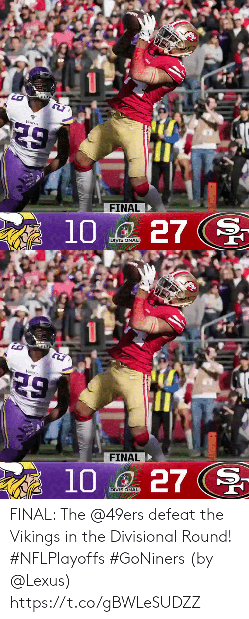 defeat: FINAL: The @49ers defeat the Vikings in the Divisional Round! #NFLPlayoffs #GoNiners  (by @Lexus) https://t.co/gBWLeSUDZZ