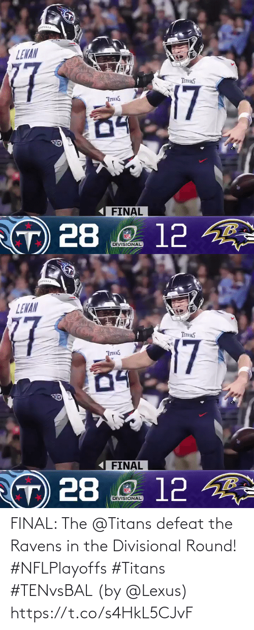 Ravens: FINAL: The @Titans defeat the Ravens in the Divisional Round! #NFLPlayoffs #Titans #TENvsBAL  (by @Lexus) https://t.co/s4HkL5CJvF