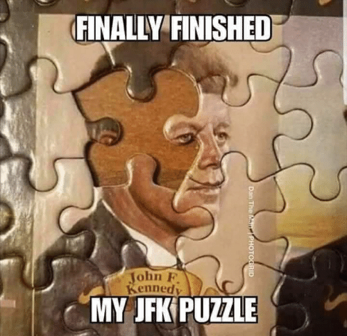 jfk: FINALLY FINISHED  John F  Kenned  MY JFK PUZZLE  Dan The Man  PHOTOGRID