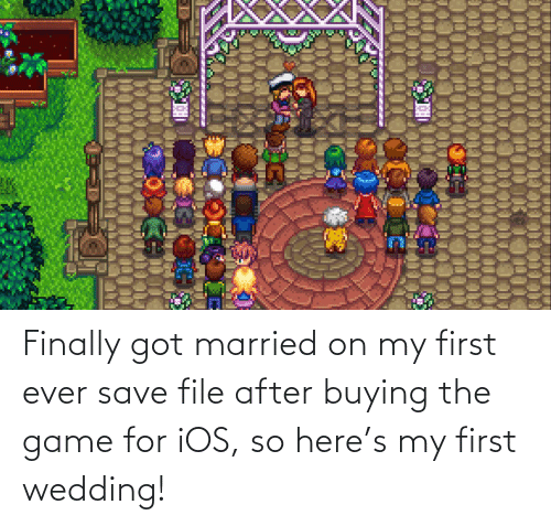 ios: Finally got married on my first ever save file after buying the game for iOS, so here's my first wedding!