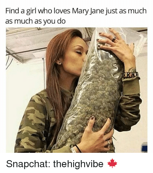 mary janes: Find a girl who loves Mary Jane just as much  as much as you do Snapchat: thehighvibe 🍁