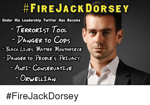 https://pics.onsizzle.com/fire-jack-dorsey-under-his-leadership-twitter-has-become-terrorist-6656843.png