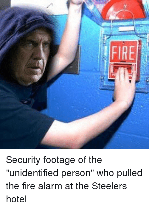 "Memes, Alarm, and Hotel: FIRE Security footage of the ""unidentified person"" who pulled the fire alarm at the Steelers hotel"