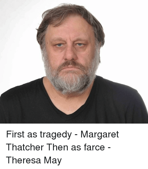 first as tragedy then as farce History repeats itself first as tragedy, then as farce  history repeats itself first as tragedy, then as  the truth of a confession ducks fucked.