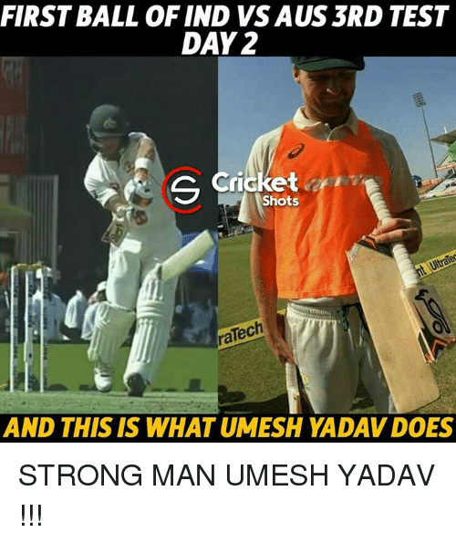 Test Day: FIRST BALL OF IND VS AUS 3RD TEST  DAY 2  Cricket  Shots  ralech  AND THIS IS WHAT UMESH YADAVDOES STRONG MAN UMESH YADAV !!!