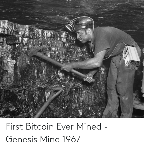 Bitcoin: First Bitcoin Ever Mined - Genesis Mine 1967