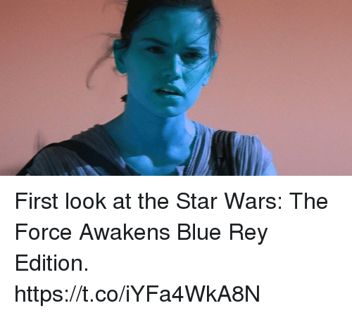 Star Wars: The Force Awakens: First look at the Star Wars: The Force Awakens Blue Rey Edition. https://t.co/iYFa4WkA8N