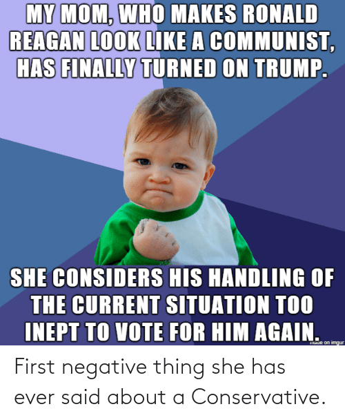 ever: First negative thing she has ever said about a Conservative.