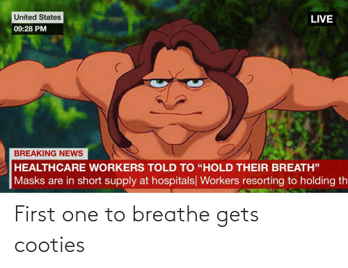 Breathe: First one to breathe gets cooties