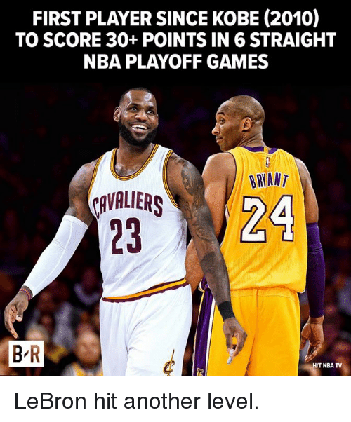 nba playoff: FIRST PLAYER SINCE KOBE (2010)  TO SCORE 30+ POINTS IN 6 STRAIGHT  NBA PLAYOFF GAMES  BRANT  CAVALIERS  BR  NBA TV LeBron hit another level.