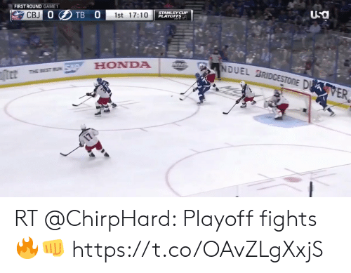 stanley cup playoffs: FIRST ROUND GAMET  CBJ  st 17:10  STANLEY CUP  PLAYOFFS  Usa  HONDA RT @ChirpHard: Playoff fights 🔥👊             https://t.co/OAvZLgXxjS