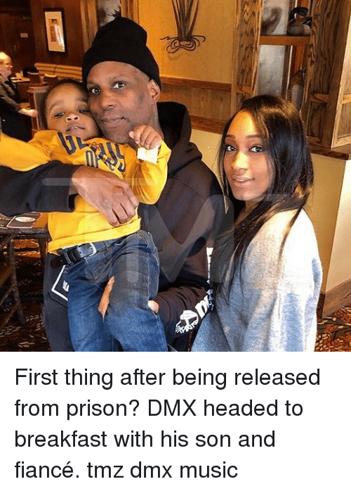 DMX: First thing after being released from prison? DMX headed to breakfast with his son and fiancé. tmz dmx music