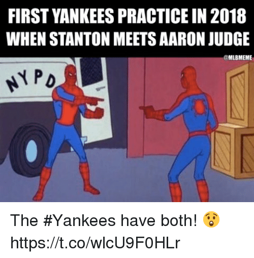 Memes, New York Yankees, and 🤖: FIRST YANKEES PRACTICE IN 2018  WHEN STANTON MEETS AARON JUDGE  @MLBMEME The #Yankees have both! 😲 https://t.co/wlcU9F0HLr