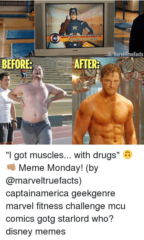 """disney memes: FITNESS CHALLENGE  BEFORE:  AFTER  G Marve  acts """"I got muscles... with drugs"""" 🙃👊🏽 Meme Monday! (by @marveltruefacts) captainamerica geekgenre marvel fitness challenge mcu comics gotg starlord who? disney memes"""