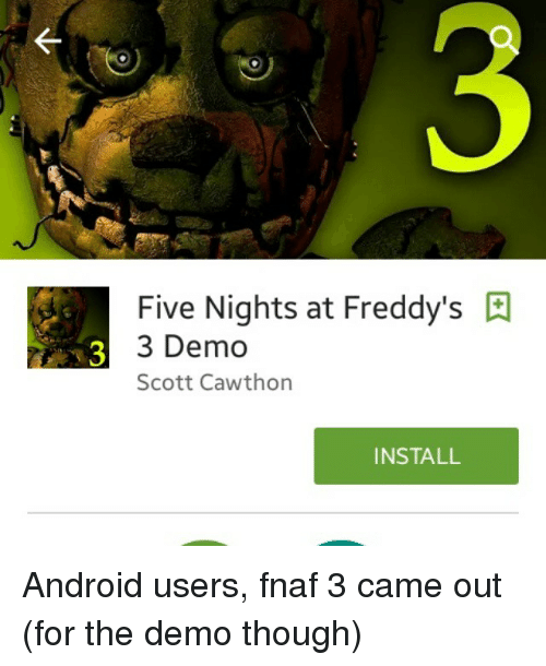 Demo scott cawthon installandroid users fnaf 3 came out for the