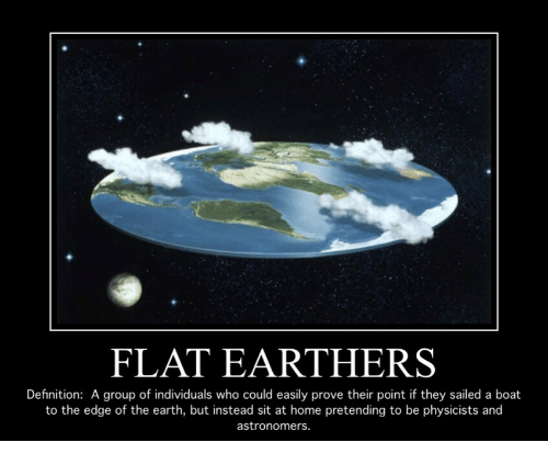 Definition Of Flats: FLAT EARTHERS Definition A Group Of Individuals Who Could