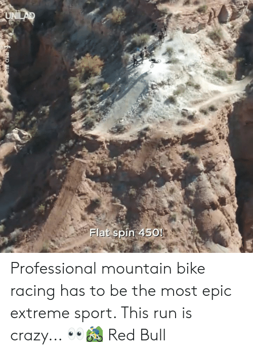 Most Epic: Flat spin 450! Professional mountain bike racing has to be the most epic extreme sport. This run is crazy... 👀🚵♂️  Red Bull