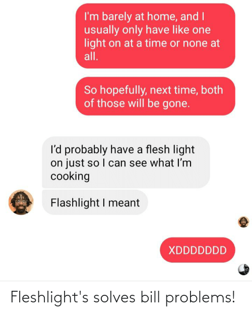fleshlights: Fleshlight's solves bill problems!