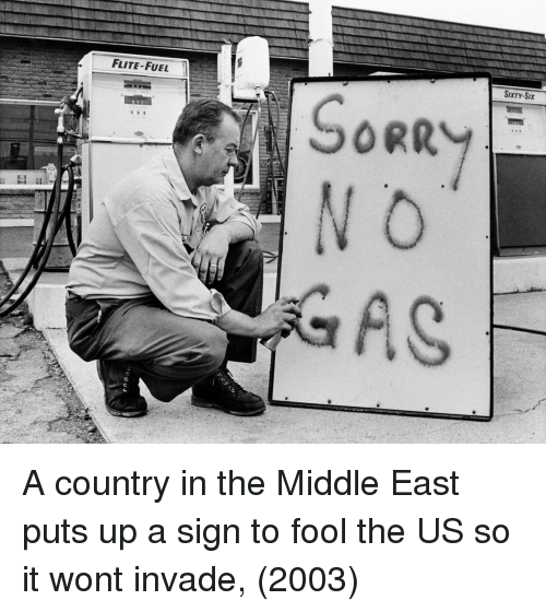 middle east: FLITE-FUEL  SIXTY-SIx A country in the Middle East puts up a sign to fool the US so it wont invade, (2003)