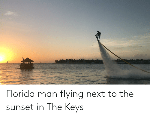 the keys: Florida man flying next to the sunset in The Keys
