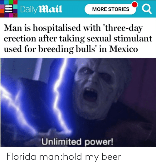 Florida Man: Florida man:hold my beer