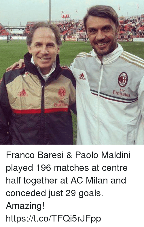 Goals, Soccer, and Emirates: flw  Emirates Franco Baresi & Paolo Maldini played 196 matches at centre half together at AC Milan and conceded just 29 goals.  Amazing! https://t.co/TFQi5rJFpp