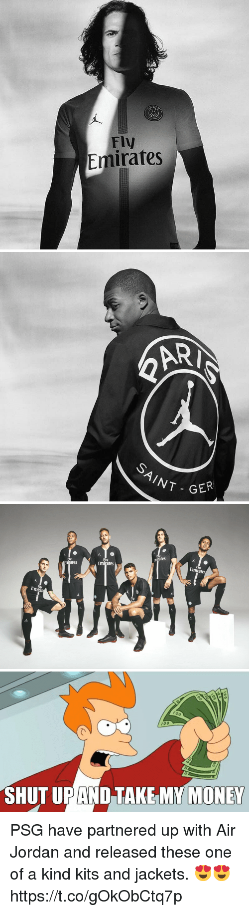 Air Jordan, Anaconda, and Money: Fly  Emirates   RI  AINT  GER   Fly  mirates  Fly  mirates  Fly  Emirates  Fly  Emirates  Emirata  fly   100  SHUT UPAND TAKE MY MONEY PSG have partnered up with Air Jordan and released these one of a kind kits and jackets. 😍😍 https://t.co/gOkObCtq7p