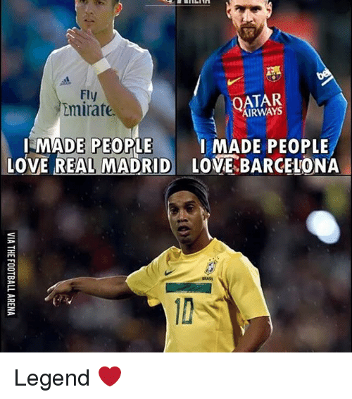 Memes, 🤖, and Legend: Fly  Lmirate.  AIRWAYS  ILMADE PEOPLE  I MADE PEOPLE  LOVE REAL MADRID LOVE BARCELONA Legend ❤