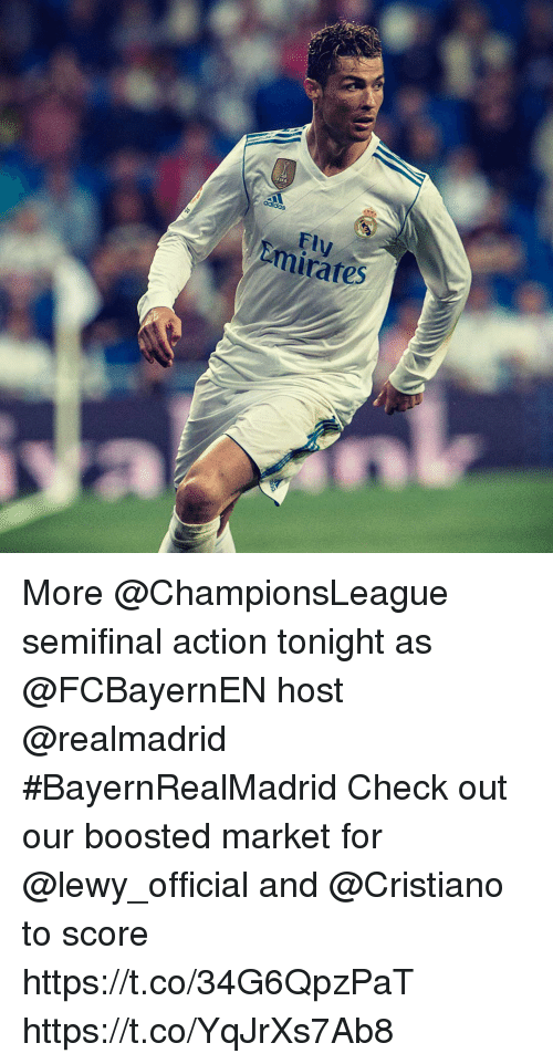 Lewy: Fly  mirates More @ChampionsLeague semifinal action tonight as @FCBayernEN host @realmadrid #BayernRealMadrid Check out our boosted market for @lewy_official and @Cristiano to score https://t.co/34G6QpzPaT https://t.co/YqJrXs7Ab8