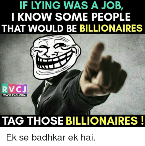 Memes, 🤖, and Job: FLYING WAS A JOB,  I KNOW SOME PEOPLE  THAT WOULD BE BILLIONAIRES  RVC J  WWW. RVCJ.COM  TAG THOSE BILLIONAIRES Ek se badhkar ek hai.