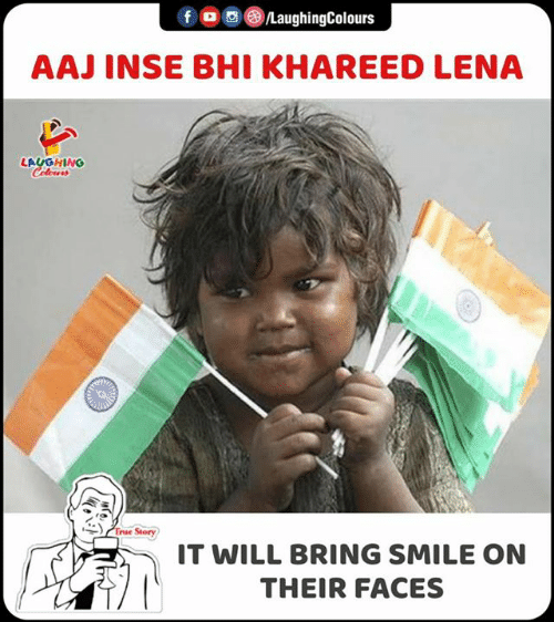 Lena: fo LaughingColours  AAJ INSE BHI KHAREED LENA  LAUGHING  Celeurs  True Story  IT WILL BRING SMILE ON  THEIR FACES