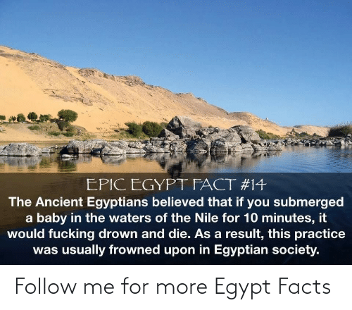 Facts: Follow me for more Egypt Facts