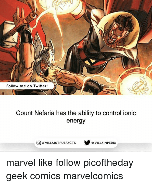 Energy, Memes, and Twitter: Follow me on Twitter!  Count Nefaria has the ability to control ionic  energy  回@VILLA IN TRUEFACTS  步@VILLA IN PEDI marvel like follow picoftheday geek comics marvelcomics