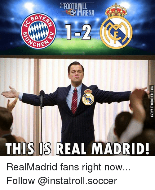 Football, Memes, and Real Madrid: FOOTBALL  BAYA  1-2  CHE  THIS IS REAL MADRID! RealMadrid fans right now... Follow @instatroll.soccer