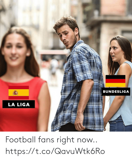 right: Football fans right now.. https://t.co/QavuWtk6Ro