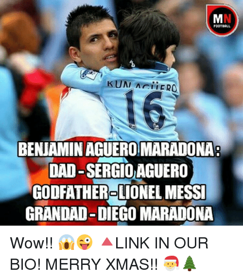 godfathers: FOOTBALL  KUNI Arii ER  BENJAMIN AGUEROMARADONA  DAD-SERGIO AGUERO  GODFATHER LIONEL MESSI  GRANDAD-DIEGO MARADONA Wow!! 😱😜 🔺LINK IN OUR BIO! MERRY XMAS!! 🎅🌲