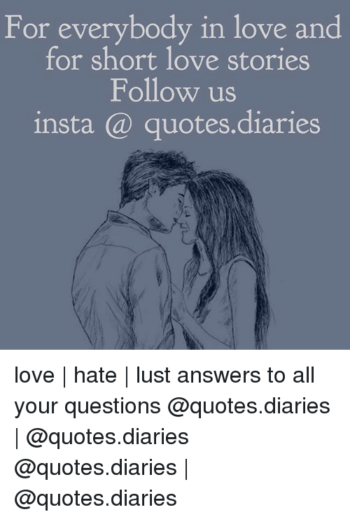 Lustly: For everybody in love and  for short love stories  Follow us  insta @ quotes.diaries love | hate | lust answers to all your questions @quotes.diaries | @quotes.diaries @quotes.diaries | @quotes.diaries