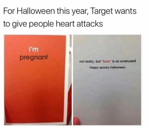 """Boo, Dank, and Halloween: For Halloween this year, Target wants  to give people heart attacks  i'm  pregnant  not really, but """"boo"""" is so overused  happy spooky halloween"""