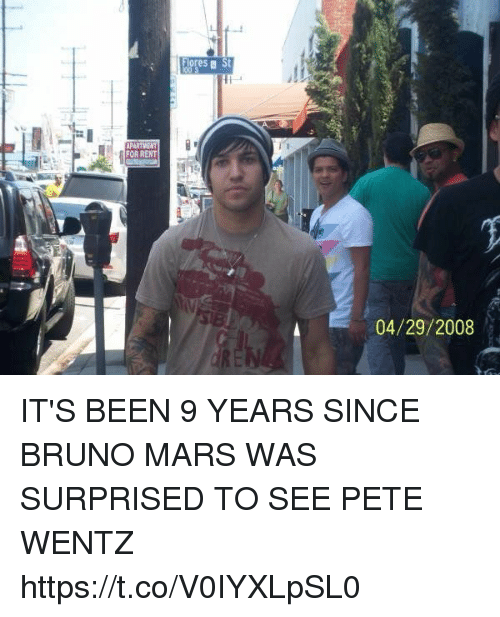 Peted: FOR RENT  Fores a St  04/29/2008 IT'S BEEN 9 YEARS SINCE BRUNO MARS WAS SURPRISED TO SEE PETE WENTZ https://t.co/V0IYXLpSL0