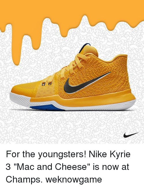 "Memes, Nike, and 🤖: For the youngsters! Nike Kyrie 3 ""Mac and Cheese"" is now at Champs. weknowgame"