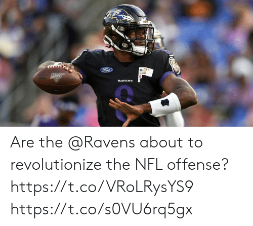 Ford: Ford  RAVENS Are the @Ravens about to revolutionize the NFL offense? https://t.co/VRoLRysYS9 https://t.co/s0VU6rq5gx