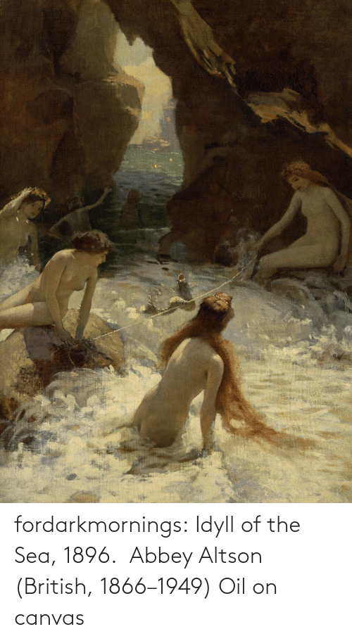 Canvas: fordarkmornings: Idyll of the Sea, 1896.  Abbey Altson (British, 1866–1949) Oil on canvas